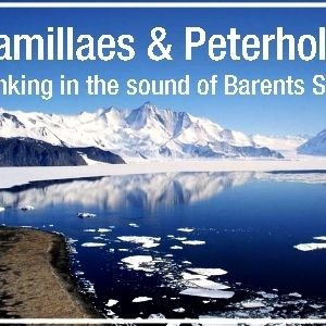 Camillaes & Peterhol9 - Sinking in the sound of Barents Sea