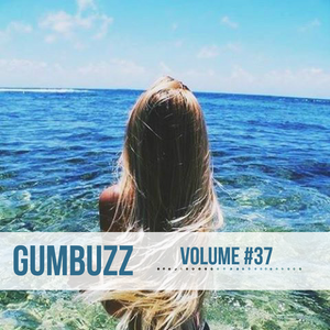 GUMBUZZ MIX #37 | March 2015