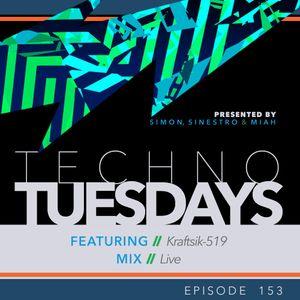 Techno Tuesdays 153 - Kraftsik-519 - Live