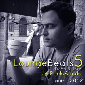 Lounge Beats 5 by DJ Paulo Arruda