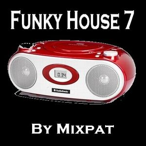 Funky House 7