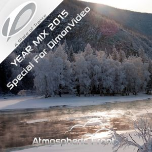 Atmospheric Front - Year Mix 2015 Special For DimonVideo (Mixed by DJ Diok5id)