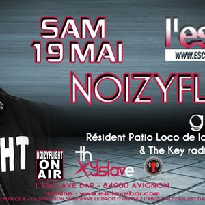 Noizyflight Mix @ L'esclave Club 19-05-2012 part1