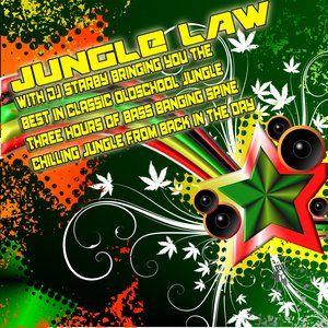 DJ STARBY JUNGLE LAW 10-8-14