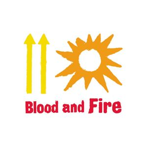 Blood & Fire - 28th March 2021