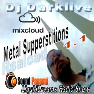 DjDarklive  Prsnt Metal Superstitions Reloaded Dubstep Live Panama 1.1