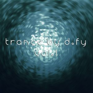 Trance by d.fy Volume 1 - Best Trance from 2009
