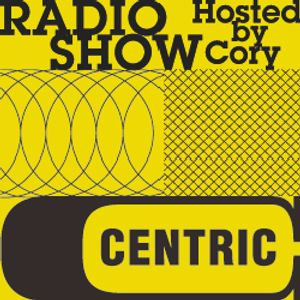 Centric Music Show 137