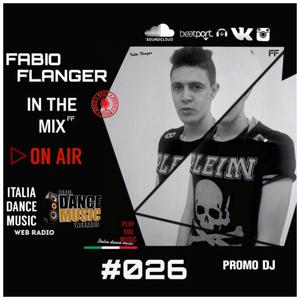 Fabio Flanger - In The Mix 026 ( ITALIA DANCE MUSIC RADIO )