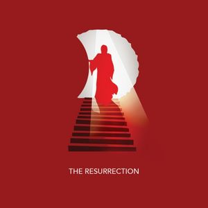 The Story: The Resurrection (EASTER) - Audio