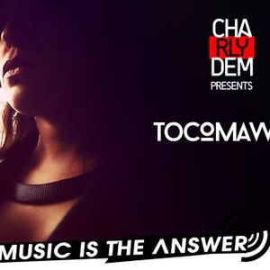 Music is the Answer. Capítulo Nº 115  With TOCOMAWER 