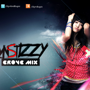 (GROVE MIX) - GLYN STIZZY