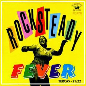 Rocksteady Fever #05