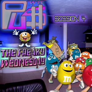 THE FREAKY WEDNESDAY N°4 - PART 3