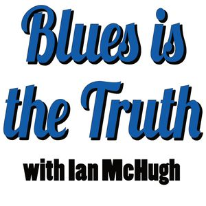 Blues is the Truth 416