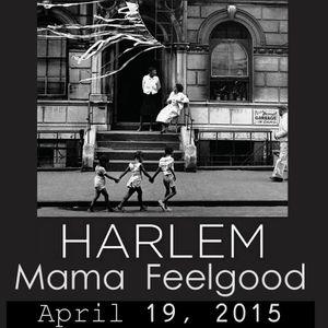 Mama Feelgood - Harlem