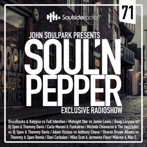 JOHN SOULPARK // SOUL'N PEPPER Radioshow // EP#71
