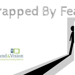 Trapped By Fear