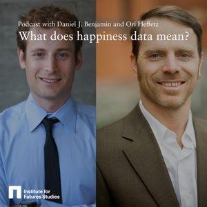 What does happiness data mean? Daniel J. Benjamin and Ori Heffetz