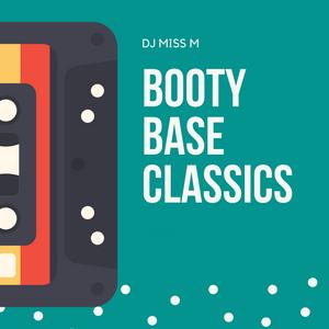 BOOTY BASE - #oldskool #Hiphop