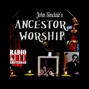 Ancestor Worship 86: A Love Supreme by Radio Free Amsterdam
