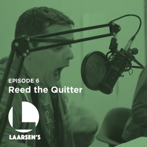 Reed the Quitter