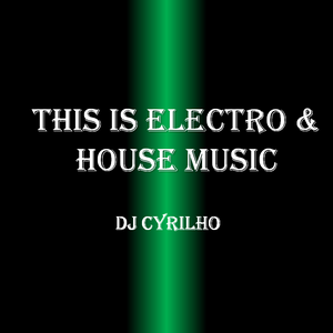 This is Electro & House Music - Mix 2