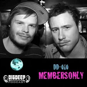 DD010   The DigDeep Podcast mixed by MEMBERSONLY