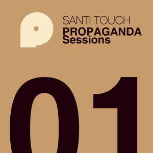 Santi Touch - Propaganda Sessions 01