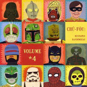 Chúfôu: Mixtapes Randômicas, volume 4