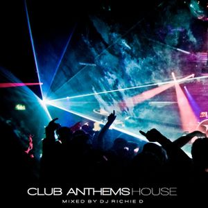 CLUB ANTHEMS HOUSE
