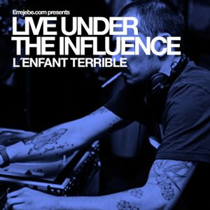 Live Under The influence_ L´enfant Terrible