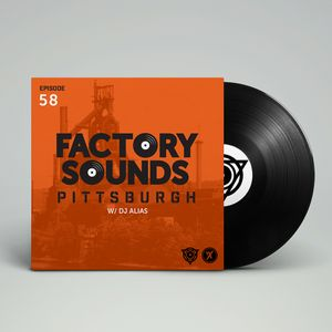 Factory Sounds Episode 58 [6.30.16]