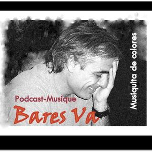 "Bares Va "" Podcast 1"" Musiquita de colores"