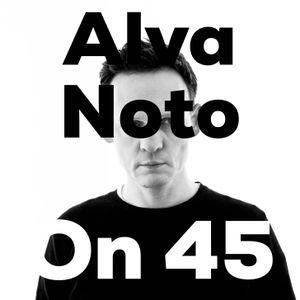 Alva Noto on 45
