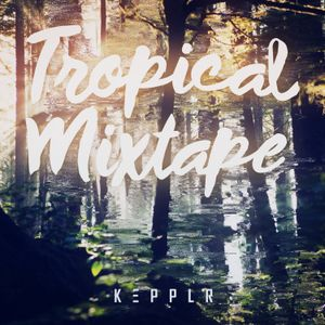 Tropical Mixtape