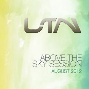 ABOVE THE SKY SESSION - AUGUST 2012 - LTN