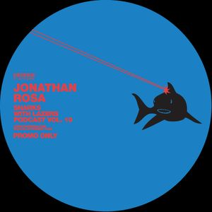 Jonathan Rosa // Sharks with Lasers vol. 19 // August 2014