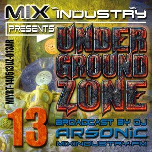 ► UNDERGRoUND ZoNE 13 [2000-2005] ► @ MIX INDUSTRY Radio