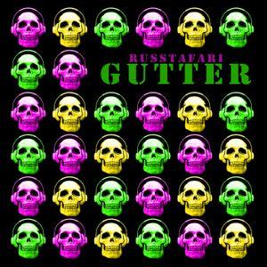 Gutter - The One Russtafari
