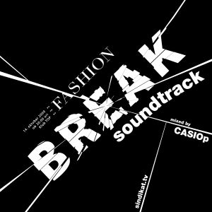 CASIOp - Fashion Break Soundtrack