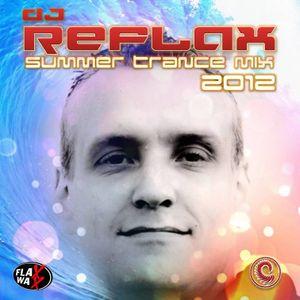 DJ REFLAX - SUMMER TRANCE MIX 2012