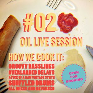Oil Live Session 101216