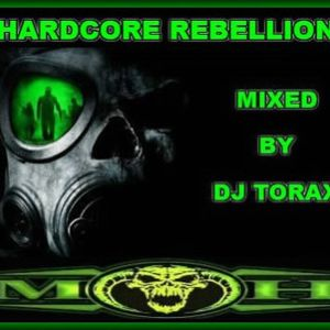 Hardcore Rebellion 01 Mixed By Dj Torax