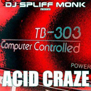 Acid Craze (November 2007)