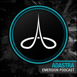 Adastra - Emersion 002 w/ Mike Saint Jules Guestmix