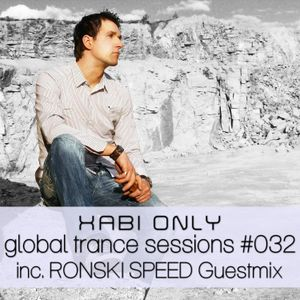 XABI ONLY - GLOBAL TRANCE SESSIONS 032 (INC. RONSKI SPEED GUESTMIX) [16-05-2012]