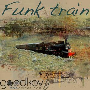 goodkov dj- Funk Train mix 10/09/2011