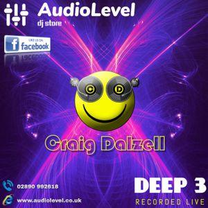 Deep 3 | Craig Dalzell Live @ AudioLevel (25/10/19)