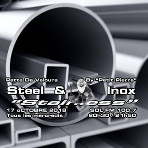 Patte de Velours - STEEL and INOX Part Two - 17 Octobre 2018